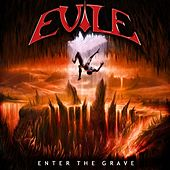 Enter the Grave by Evile