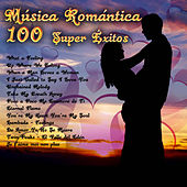 Música Romántica - 100 Super Éxitos de Various Artists
