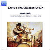 LAMB : The Children Of Lir by Ireland National Symphony Orchestra