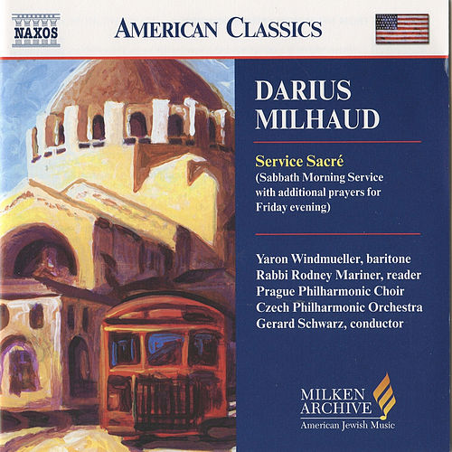 MILHAUD: Service Sacre by Prague Philharmonic Chorus