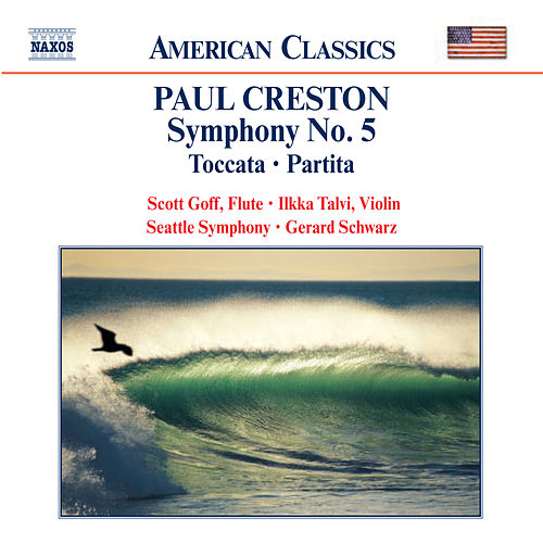 CRESTON: Symphony No. 5 / Toccata / Partita by Various Artists