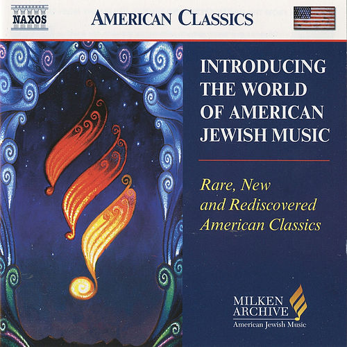 INTRODUCING THE WORLD OF AMERICAN JEWISH MUSIC by Various Artists