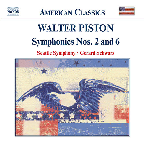 PISTON: Symphonies Nos. 2 and 6 by Seattle Symphony Orchestra
