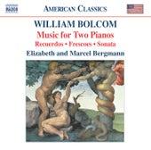 BOLCOM: Music for Two Pianos by Elizabeth Bergmann