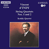 INDY: String Quartets Nos. 1 and 2 by Kodaly Quartet