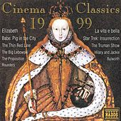Cinema Classics 1999 de Various Artists