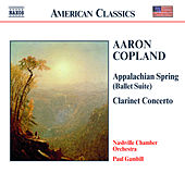 COPLAND: Appalachian Spring / Clarinet Concerto / Quiet City by Nashville Chamber Orchestra
