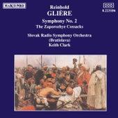 GLIERE: Symphony No. 2 / Zaporozhye Cossacks by Slovak Radio Symphony Orchestra