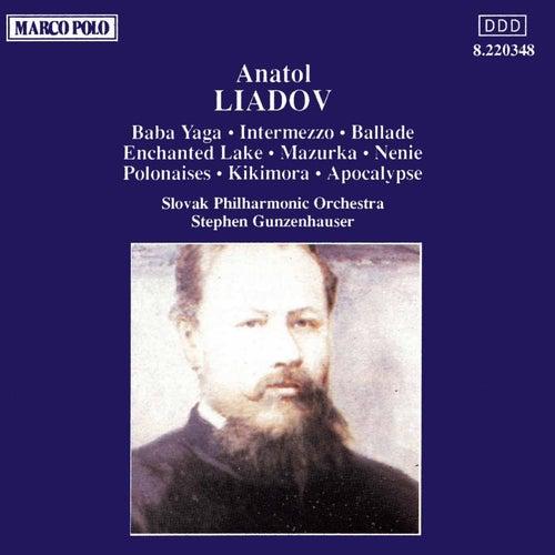 LIADOV: Baba Yaga / Enchanted Lake / Kikimora by Slovak Philharmonic Orchestra