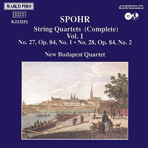 SPOHR: String Quartets Nos. 27 and 28 by New Budapest Quartet