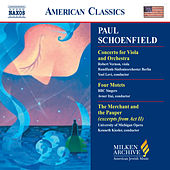 SCHOENFIELD: Viola Concerto / Four Motets / The Merchant and the Pauper by Various Artists