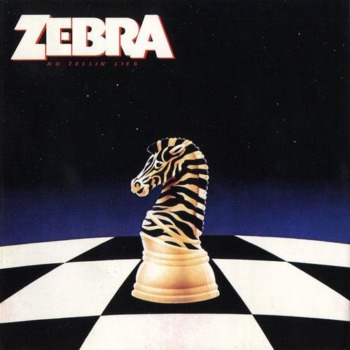 No Tellin' Lies by Zebra