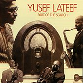 Part Of The Search by Yusef Lateef