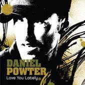 Love You Lately by Daniel Powter