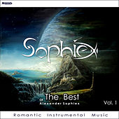Sophiex of The Best 1. Romantic Instrumental Music by Alexander Sophiex
