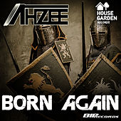 Born Again Radio Edit von Ahzee