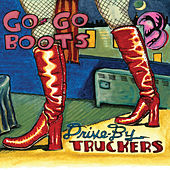Go-Go Boots by Drive-By Truckers