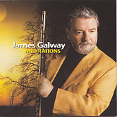 Meditations by James Galway