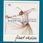 Dream Of The Orient di Concerto Köln