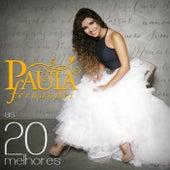 As 20 Melhores - Paula Fernandes de Paula Fernandes