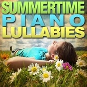Summertime Piano Lullabies by Piano Tribute Players