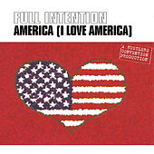 America (I Love America) by Full Intention