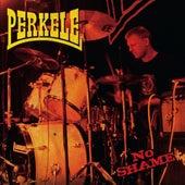 No Shame by Perkele