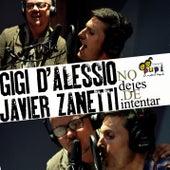 No Dejes de Intentar de Gigi D'Alessio