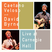 Caetano Veloso Live At Carnegie Hall With David Byrne de Caetano Veloso