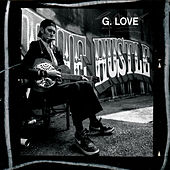 The Hustle by G. Love