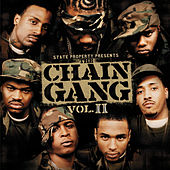 State Property Presents The Chain Gang Vol II by State Property