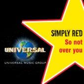 So Not Over You de Simply Red