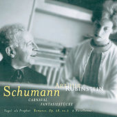 Schumann: Carnaval Fantasiestucke de Arthur Rubinstein