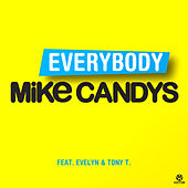 Everybody von Mike Candys