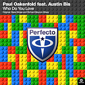 Who Do You Love von Paul Oakenfold
