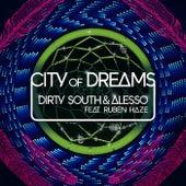 City Of Dreams von Dirty South