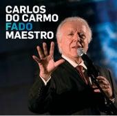 Fado Maestro de Carlos do Carmo