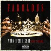 When I Feel Like It van Fabolous