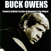 Country Ballads By One of America's Top Singer by Buck Owens