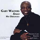 Gary Walters Sings His Originals von Gary Walters