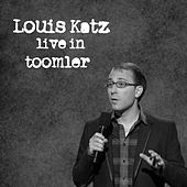 Live in Toomler by Louis Katz