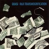 R&B Transmogrification by Quasi