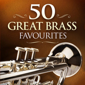 50 Great Brass Favourites von Various Artists