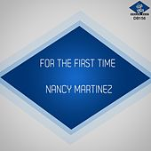 For the First Time by Nancy Martinez