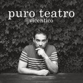 Puro Teatro von Vicentico