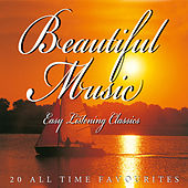 Beautiful Music - Easy Listening Classics by Various Artists