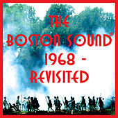 The Boston Sound: 1968 Revisited by Various Artists