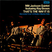 That's The Way It Is by Milt Jackson