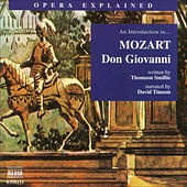 Opera Explained: MOZART - Don Giovanni (Smillie) by David Timson