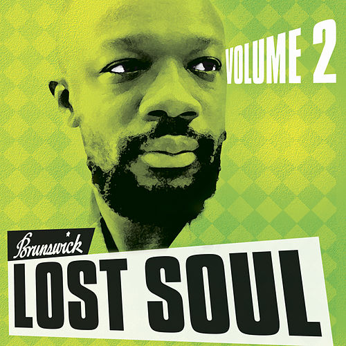 Brunswick Lost Soul, Vol. 2 by Various Artists